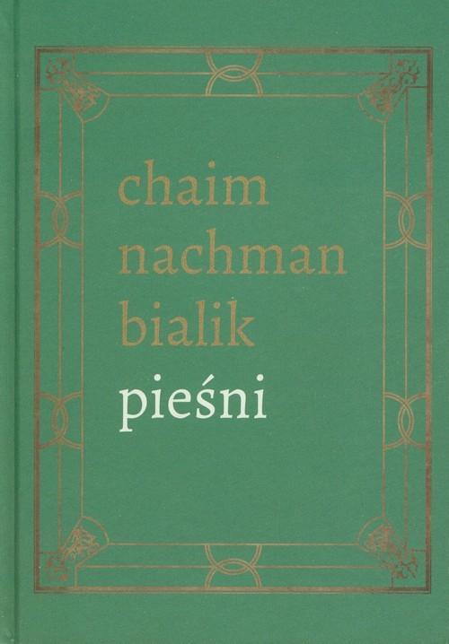 okładka Pieśni, Książka | Chaim Nachman Bialik