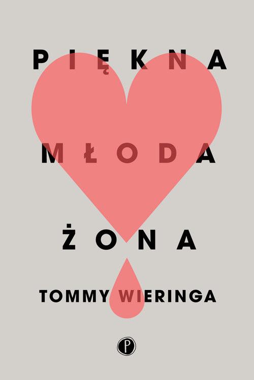 okładka Piękna młoda żona, Książka | Wieringa Tommy