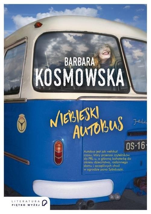 okładka Niebieski autobus, Książka | Kosmowska Barbara
