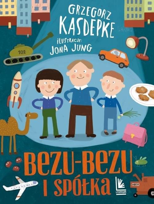 okładka Bezu-bezu i spółka, Książka | Grzegorz Kasdepke