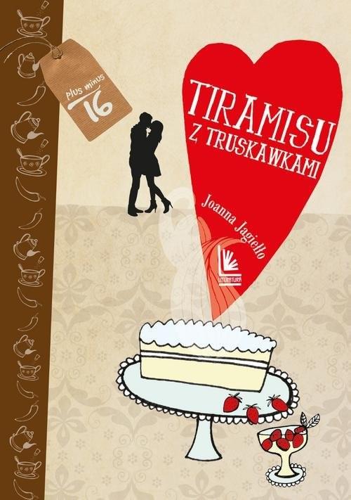 okładka Tiramisu z truskawkami, Książka | Jagiełło Joanna