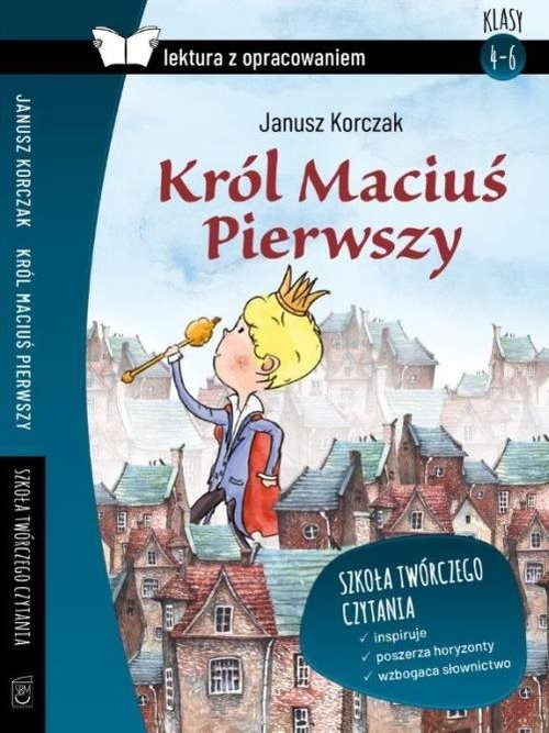 okładka Król Maciuś Pierwszy Lektura z opracowaniem, Książka | Korczak Janusz