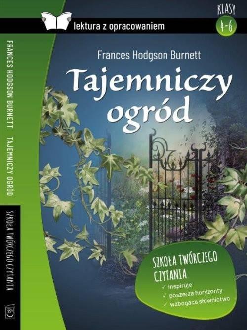 okładka Tajemniczy ogród Lektura z opracowaniem, Książka | Frances Hodgson Burnett