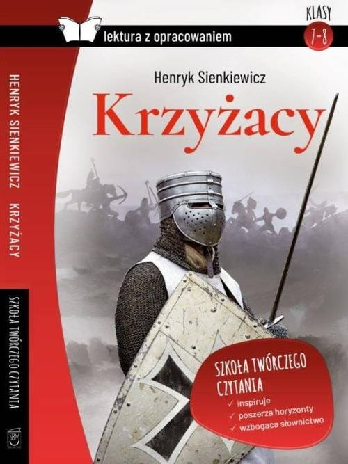 okładka Krzyżacy Lektura z opracowaniem, Książka   Henryk Sienkiewicz