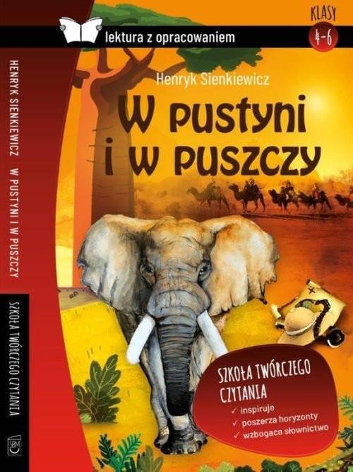 okładka W pustyni i w puszczy Lektura z opracowaniem, Książka | Henryk Sienkiewicz