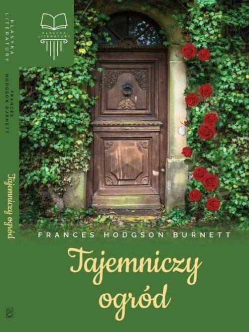 okładka Tajemniczy ogródksiążka      Frances Hodgson Burnett