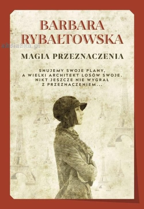 okładka Magia przeznaczenia tw., Książka | Rybałtowska Barbara