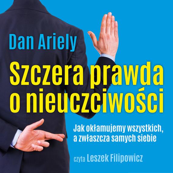 okładka Szczera prawda o nieuczciwościaudiobook   MP3   Dan Ariely