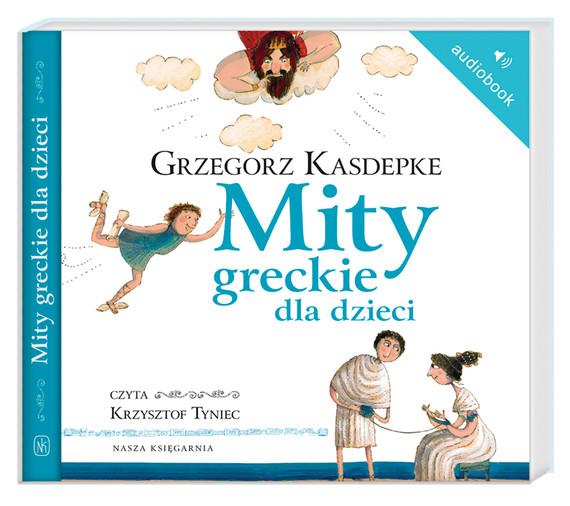 okładka Mity greckie dla dzieciaudiobook | MP3 | Grzegorz Kasdepke