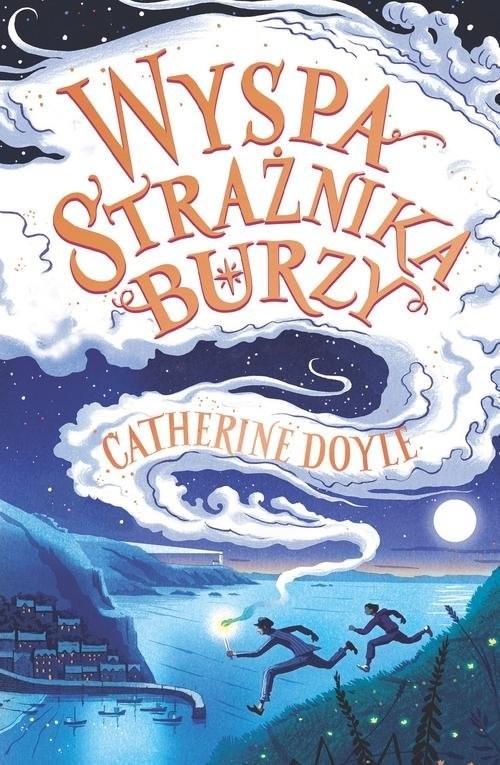 okładka Wyspa Strażnika Burzy, Książka | Doyle Catherine