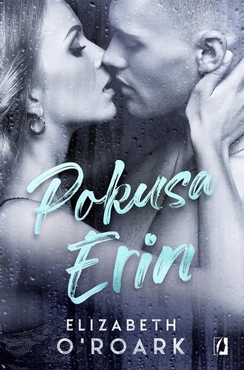 okładka Pokusa Erin, Książka | O'Roark Elizabeth