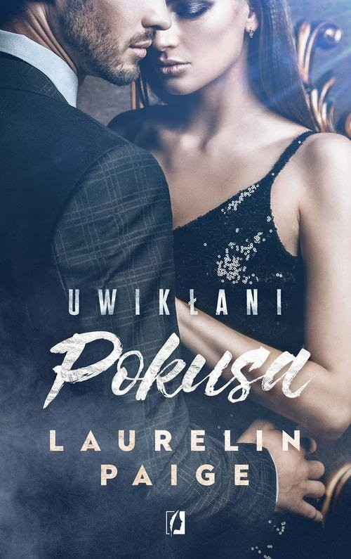 okładka Uwikłani Tom 1 Pokusa, Książka   Laurelin Paige