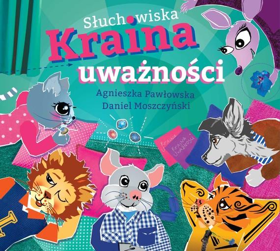 okładka Słuchowiska Kraina Uważności, Audiobook | Daniel Moszczyński, Agnieszka Pawłowska