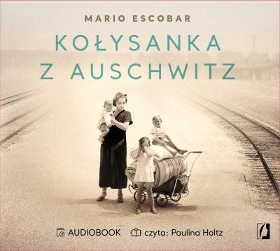 okładka Kołysanka z Auschwitz, Audiobook | Mario Escobar