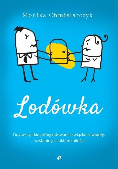 okładka Lodówka, Książka | Chmielarczyk Monika