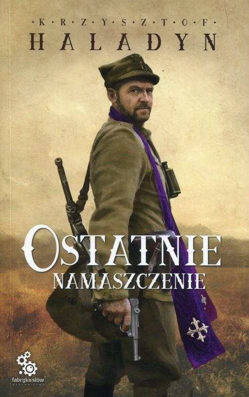 okładka Ostatnie namaszczenieksiążka |  | Haladyn Krzysztof