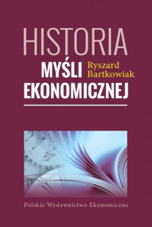 okładka Historia myśli ekonomicznej, Książka | Bartkowiak Ryszard