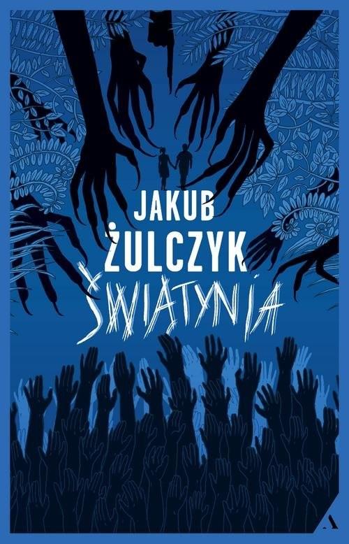 okładka Świątyniaksiążka      Jakub Żulczyk