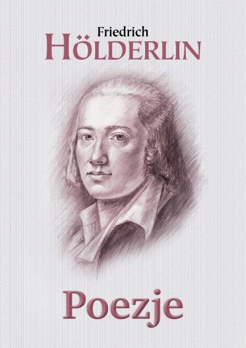 okładka Poezje Hölderlin, Książka | Hölderlin Friedrich