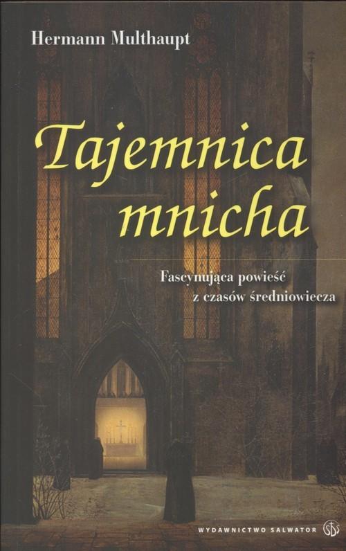 okładka Tajemnica mnicha, Książka | Multhaupt Hermann