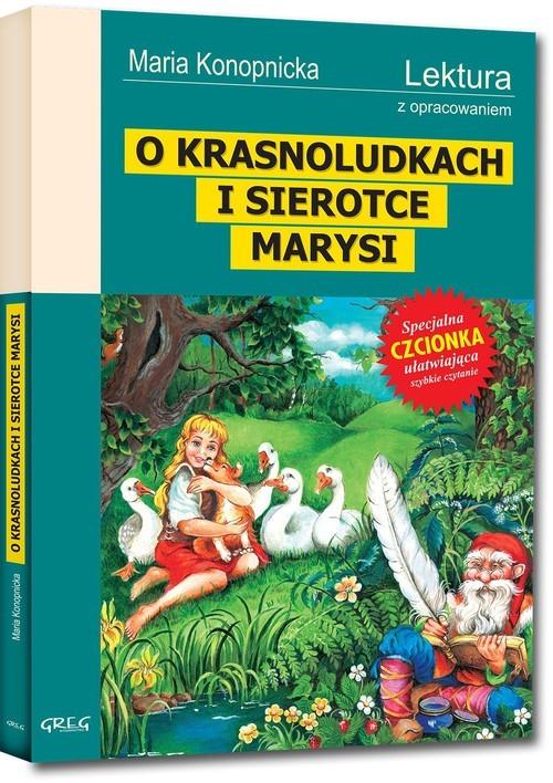 okładka O Krasnoludkach i sierotce Marysi Wydanie z opracowaniem, Książka | Maria Konopnicka