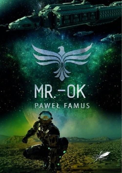 okładka MR. - OK, Książka   Famus Paweł