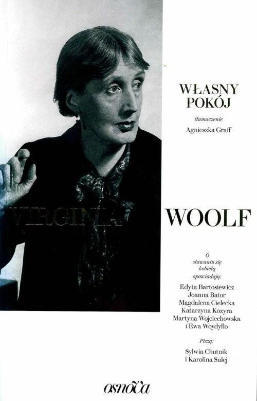 okładka Własny pokój, Książka | Virginia Woolf, Sylwia Chutnik, Karolin Sulej