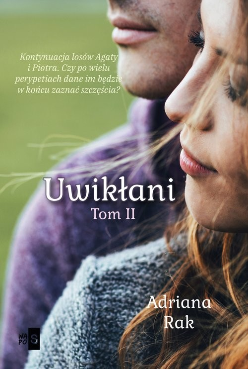 okładka Uwikłani Tom 2, Książka   Rak Adriana