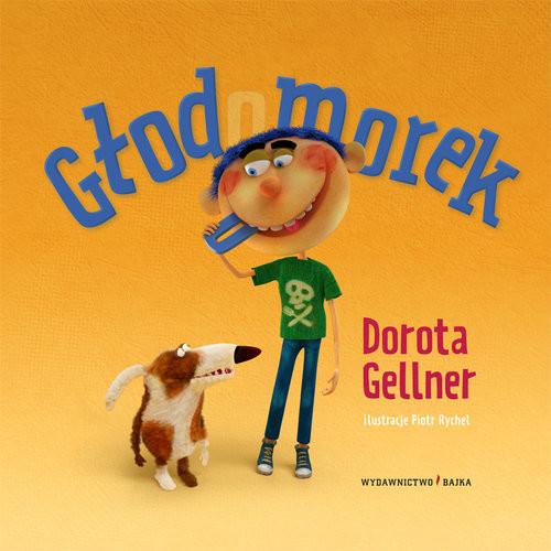 okładka Głodomorek, Książka | Gellner Dorota