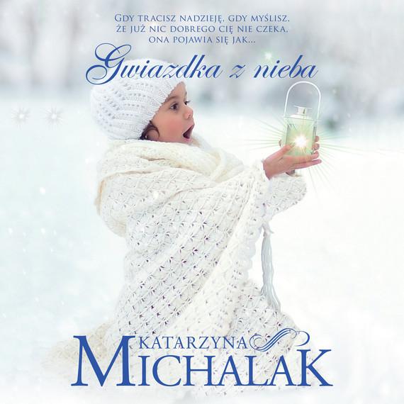 okładka Gwiazdka z niebaaudiobook | MP3 | Katarzyna Michalak