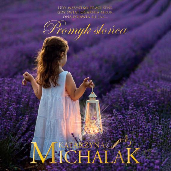 okładka Promyk słońcaaudiobook | MP3 | Katarzyna Michalak