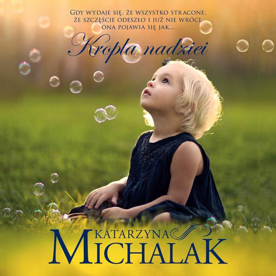 okładka Kropla nadzieiaudiobook | MP3 | Katarzyna Michalak
