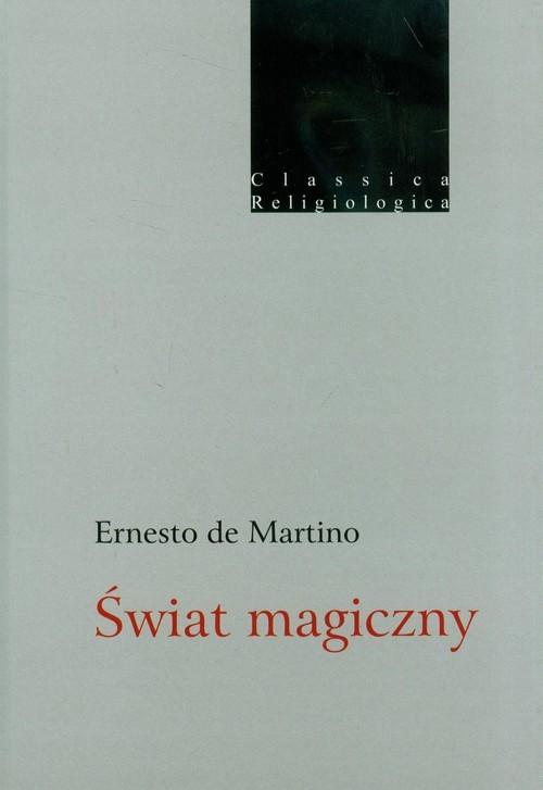 okładka Świat magiczny, Książka   Martino Ernesto