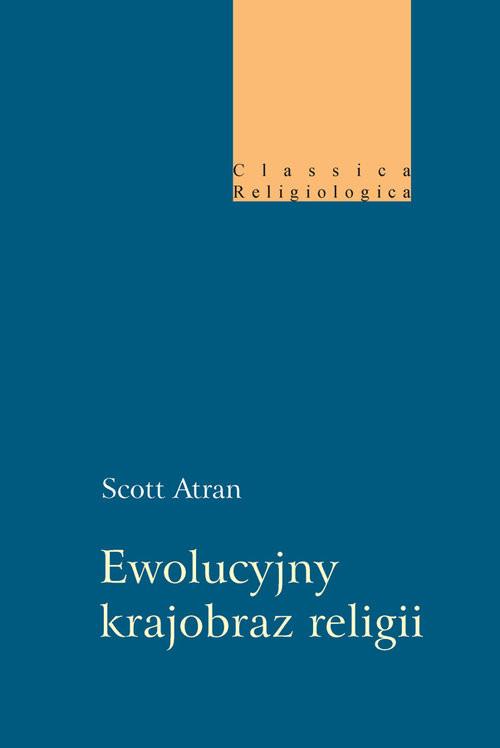 okładka Ewolucyjny krajobraz religii, Książka | Atran Scott