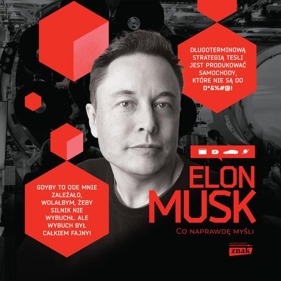 okładka Elon Musk. Co naprawdę myśliaudiobook   MP3   Maciej Gablankowski