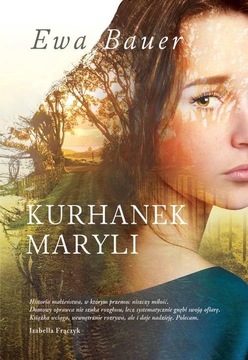 okładka Kurhanek Maryli, Książka | Bauer Ewa