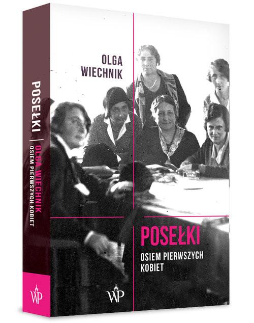 okładka Posełki Osiem pierwszych kobiet, Książka | Wiechnik Olga