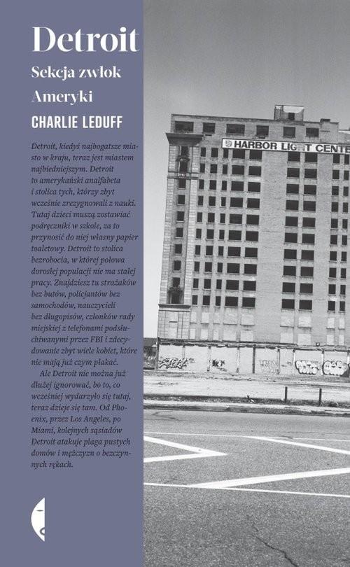 okładka Detroit Sekcja zwłok Ameryki, Książka   Charlie LeDuff