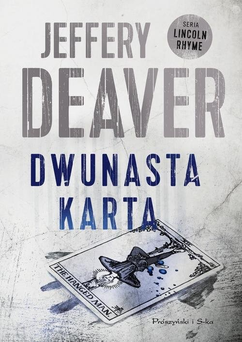 okładka Dwunasta karta, Książka | Deaver Jeffery