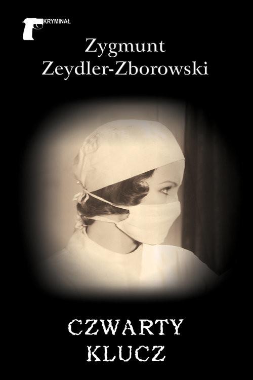 okładka Czwarty klucz, Książka | Zygmunt Zeydler-Zborowski