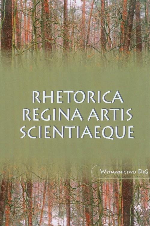 okładka Rhetorica regina artis scientiaeque, Książka |