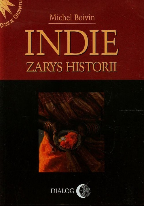 okładka Indie Zarys historii, Książka   Boivin Michel