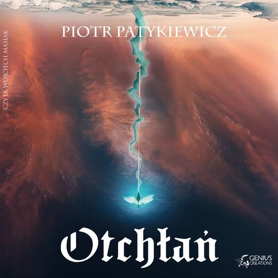 okładka Otchłań, Audiobook | Piotr  Patykiewicz