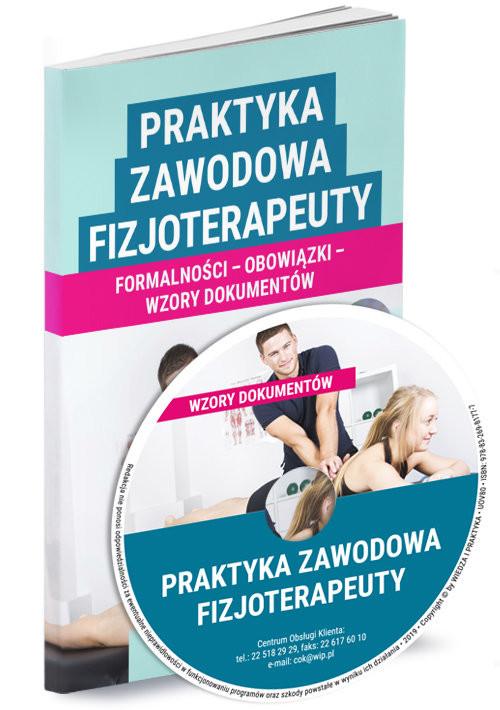 okładka Praktyka zawodowa fizjoterapeuty Wzory dokumentów, Książka |