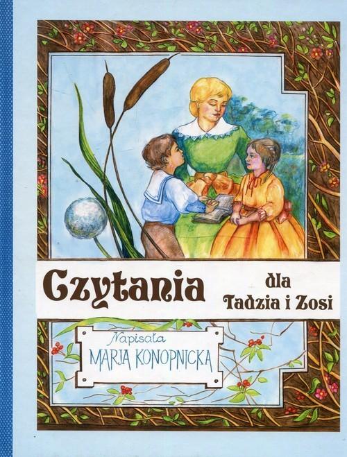 okładka Czytania dla Tadzia i Zosi, Książka | Maria Konopnicka