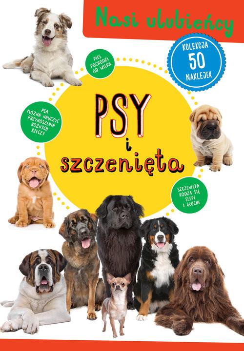okładka Psy i szczenięta Nasi ulubieńcyksiążka |  |