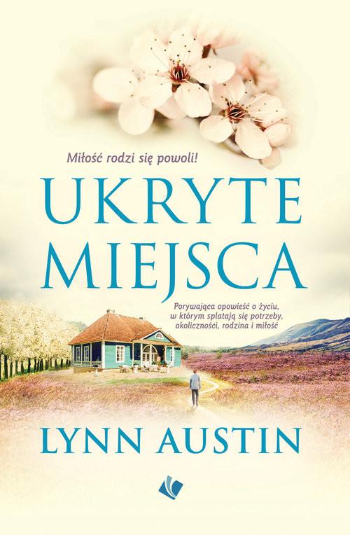 okładka Ukryte miejsca, Książka | Lynn Austin