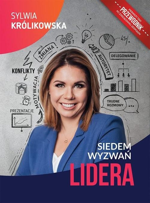 okładka Siedem wyzwań lidera, Książka | Królikowska Sylwia