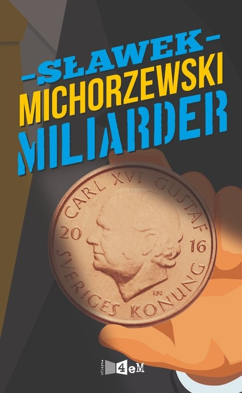 okładka Miliarder, Książka   Michorzewski Sławek