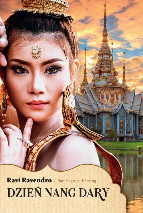 okładka Dzień Nang Dary, Książka | Ravi Ravendro, Dohring K. Siegfried